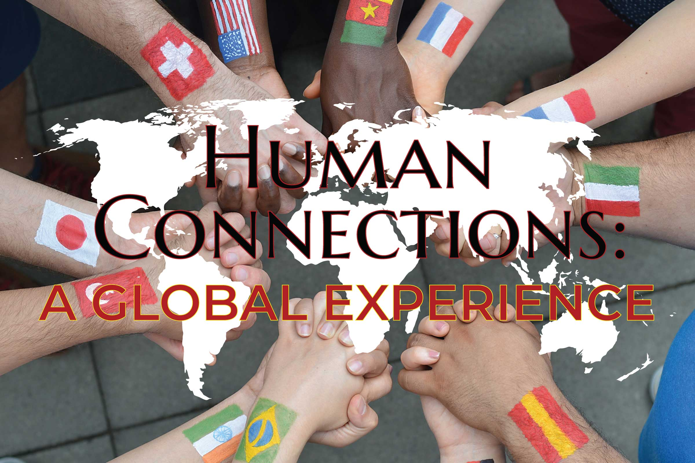 Human Connections - A Global Experience