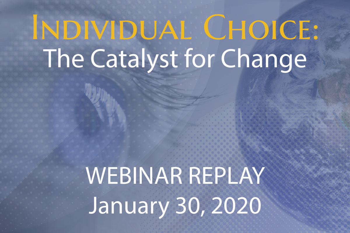 Individual Choice: The Catalyst for Change