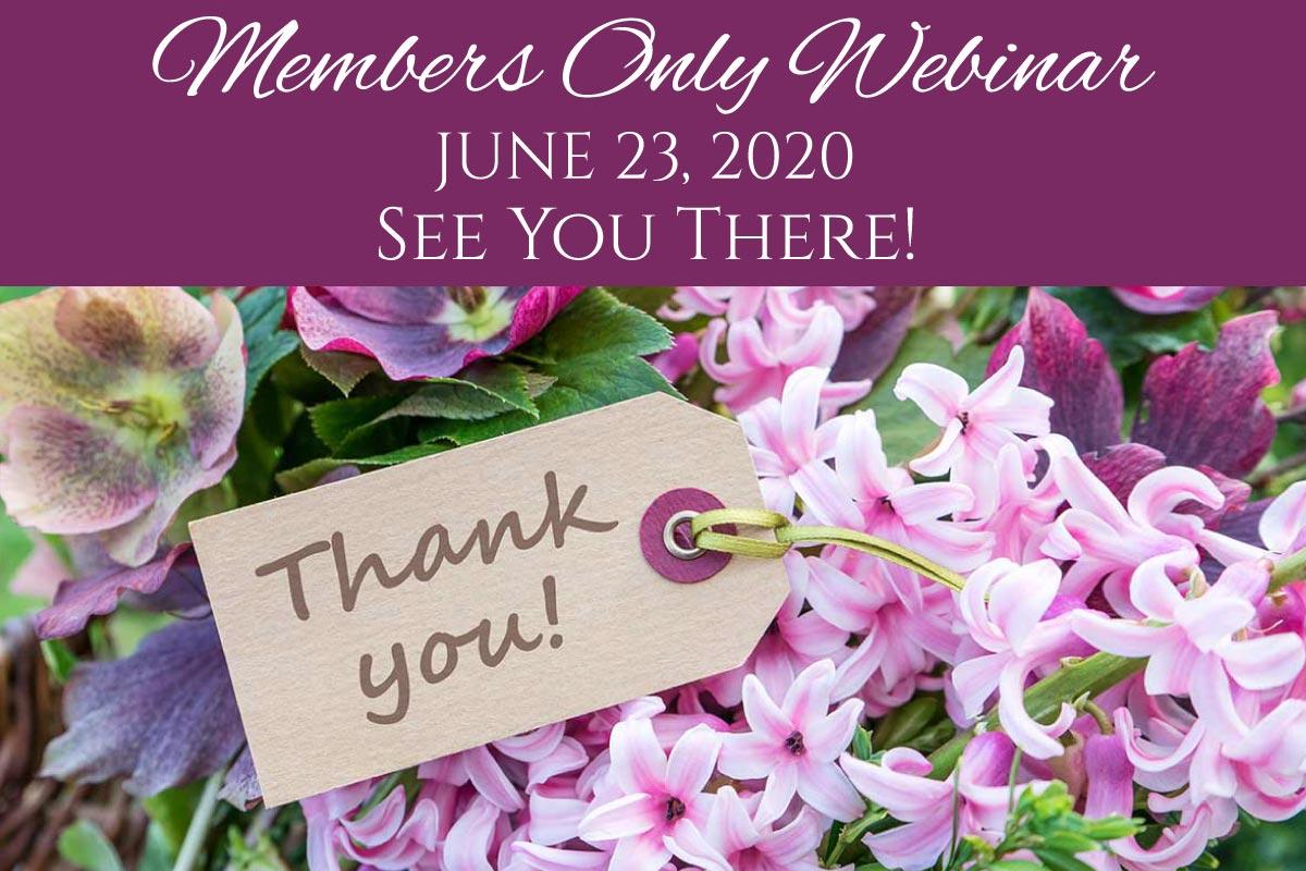 June 2020 Members Only Webinar