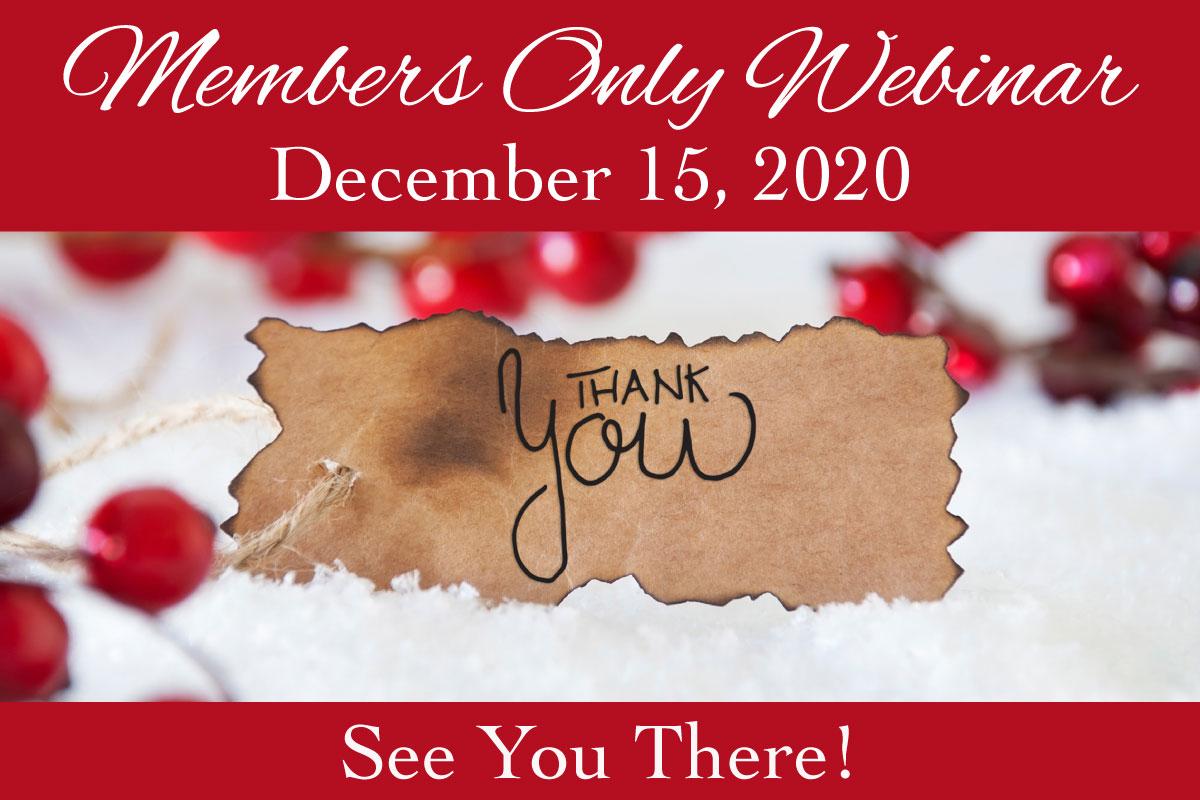 December 2020 Members Only Webinar