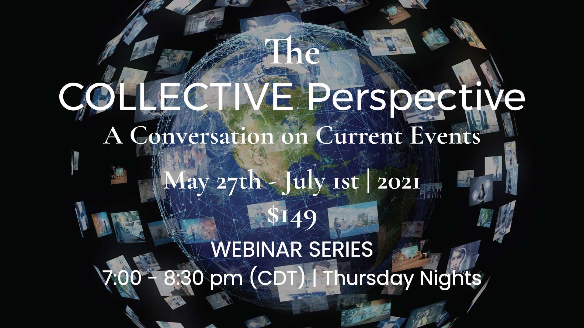 Collective Perspective Webinar Series