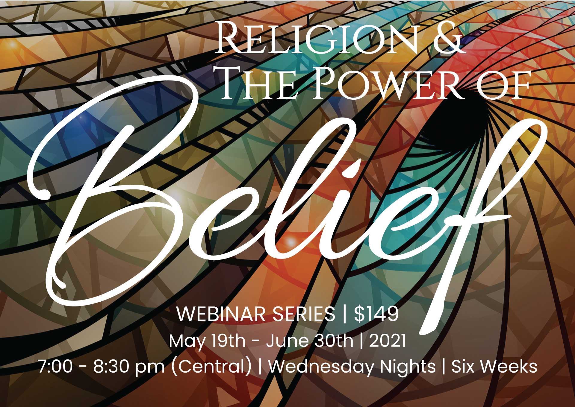 Webinar Series: Religion and The Power of Belief
