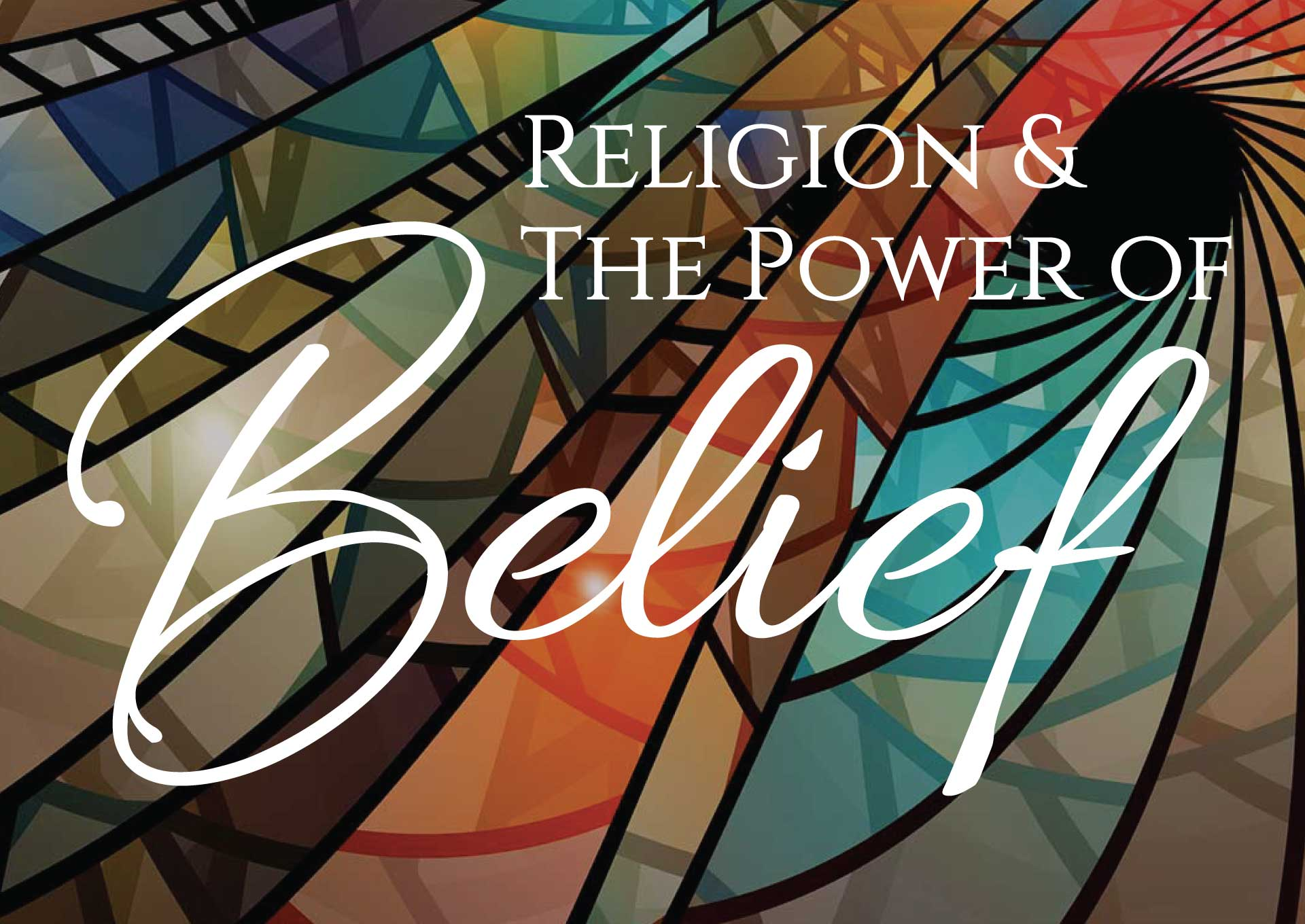 Religion and The Power of Belief